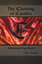 The Claiming of Carathis (Dimensions Saga Book 6)