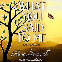 What You Said to Me: Tree of Life, Book 4