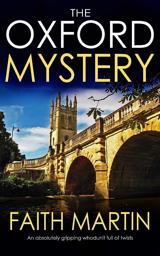 ヒール一緒排除するTHE OXFORD MYSTERY an absolutely gripping whodunit full of twists (English Edition)
