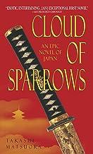 Cloud of Sparrows: A Novel (Samurai Series)