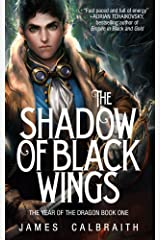 The Shadow of Black Wings (The Year of the Dragon, Book 1) Kindle Edition
