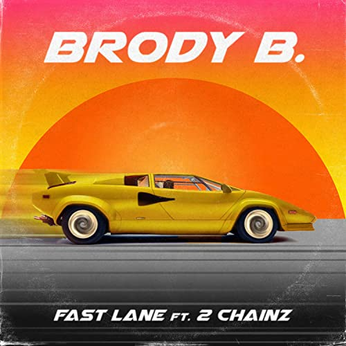 Amazon.com: Fast Lane (feat. 2 Chainz) [Explicit]: Brody B ...