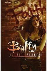 Buffy contre les vampires (Saison 8) T02 : Pas d'avenir pour toi (Buffy contre les vampires Saison 8 t. 2) Format Kindle