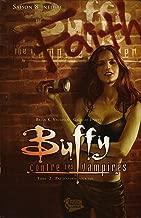 Buffy contre les vampires (Saison 8) T02: Pas d'avenir pour toi (Buffy contre les vampires Saison 8 t. 2) (French Edition)