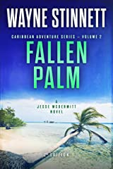 Fallen Palm: A Jesse McDermitt Novel (Caribbean Adventure Series Book 2) Kindle Edition