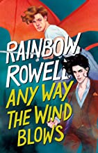 Any Way the Wind Blows: 3 (Simon Snow Trilogy, 3)