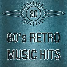 80's Retro Music Hits: La Mejor Música Vintage y Canciones Oldies en Inglés. Grandes Éxitos de los Años 1980's