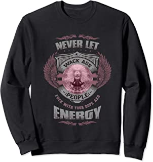 Energy Yoga Inspirational Gift Meditation Motivational Quote Sweatshirt