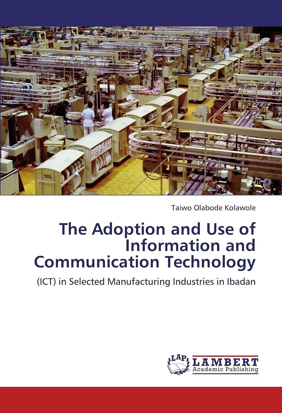 シンジケートさようなら与えるThe Adoption and Use of Information and Communication Technology
