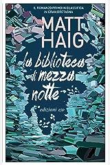 La Biblioteca di Mezzanotte (Italian Edition) Kindle Edition