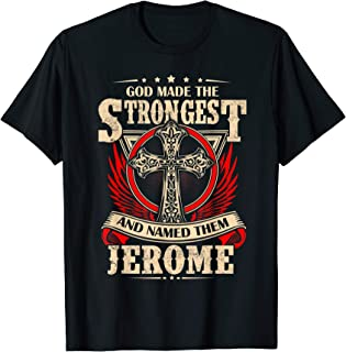 Best Gift For JEROME - JEROME Named Tshirt