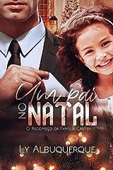 Um Pai No Natal: O Recomeço da Família Carter (Livro Único) eBook Kindle
