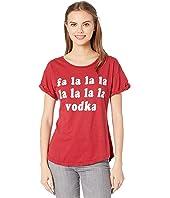 Fa La La La La La Vodka Vintage Cotton Slub Rolled Short Sleeve Tee