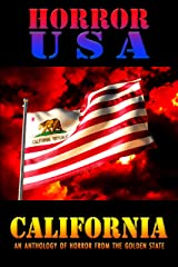 HORROR USA: CALIFORNIA: AN ANTHOLOGY OF HORROR FROM THE GOLDEN STATE Kindle Edition