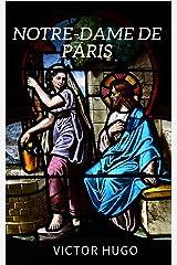 Notre-Dame de Paris (Illustré) Format Kindle