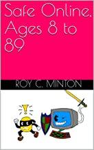 Safe Online, Ages 8 to 89