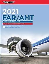 FAR-AMT 2021: Federal Aviation Regulations for Aviation Maintenance Technicians (ASA FAR/AIM Series)