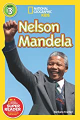 National Geographic Readers: Nelson Mandela (Readers Bios) Kindle Edition