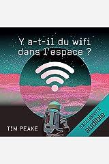Y a-t-il du wifi dans l'espace ? Audible Audiobook