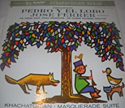 Prokofieff (Prokofiev) - Pedro Y El Lobo Op. 67 (Peter and The Wolf): Narrator, Jose Ferrer - The Vienna State Opera Orchestra, Sir Eugene Goosens / Khachaturian - Masquerade Suite