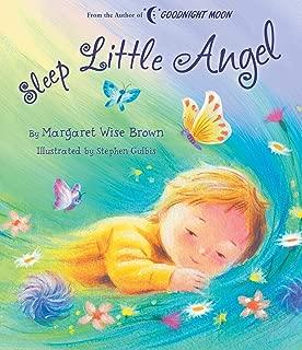 Sleep Little Angel (Margaret Wise Brown Classics)