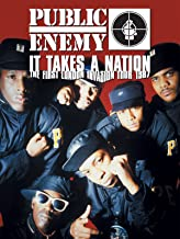 Public Enemy: It Takes A Nation- The First London Invasion Tour 1987
