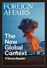 The New Global Context (FOREIGN AFFAIRS ANTHOLOGY SERIES)