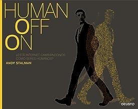 Humanoffon: ¿Está internet cambiándonos como seres humanos? (Sin colección)