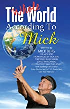 The Whole World According to Mick (English Edition)
