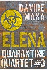 Quarantine Quartet - Elena Formato Kindle