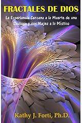 Fractales De Dios (Spanish Edition) Kindle Edition