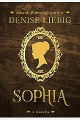 Sophia: A Companion Novella to The Dear Maude Trilogy Kindle Edition