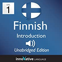 Learn Finnish: Level 1 - Introduction to Finnish, Volume 1: Lessons 1-25