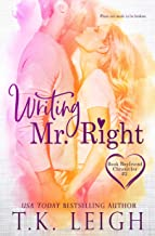 Writing Mr. Right: An Opposites Attract Romance (Book Boyfriend Chronicles 2)