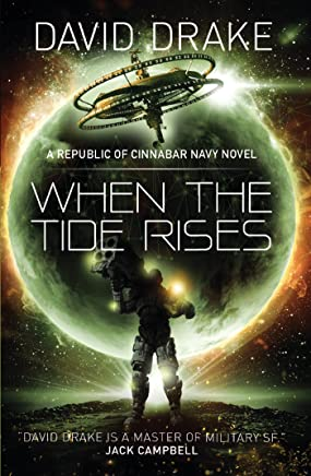 When the Tide Rises: The Republic of Cinnabar Navy series #6