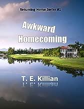 Awkward Homecoming (Returning Home Series # 1)
