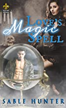 Love's Magic Spell: A Red Hot Treats Story