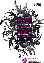 Da lama ao caos: que som é esse que vem de Pernambuco? (Coleção Discos da Música Brasileira Livro 1)