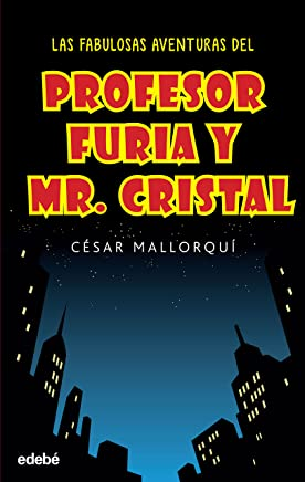 Las fabulosas aventuras del profesor Furia y Mr Cristal (PERISCOPIO nº 12) (Spanish