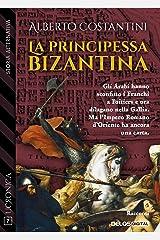 La principessa bizantina Formato Kindle
