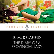 The Diary of a Provincial Lady: Penguin Classics
