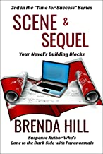 SCENE & SEQUEL: Your Novel's Building Blocks (Time for Success Book 3) (English Edition)