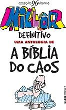 Millôr definitivo: Uma antologia de a Bíblia do Caos (Coleção 96 Páginas)