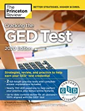 Cracking the GED Test with 2 Practice Tests, 2020 Edition: Strategies, Review, and Practice to Help Earn Your GED Test Credential (College Test Preparation)