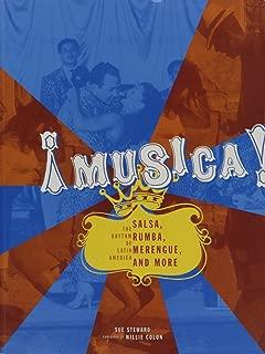 !Musica!: Salsa, Rumba, Merengue, & More: The Rhythm of Latin America