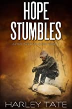 Hope Stumbles: A Post-Apocalyptic Survival Thriller (After the EMP Book 8)