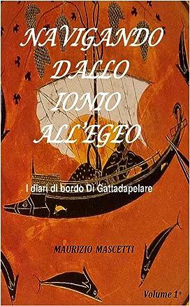 NAVIGANDO DALLO IONIO ALLEGEO