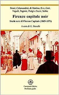 Firenze capitale noir (Italian Edition)