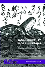 A Hundred Poems, A Hundred Poets. Translation and commentary from Classical Japanese by Alari Allik (in Estonian)