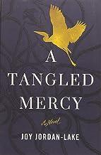 A Tangled Mercy: A Novel